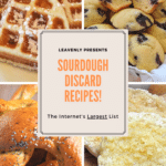 The Internet's Largest Collection of Sourdough Discard Recipes