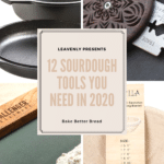 12 Sourdough Kitchen Tools You Need (to Bake Better Bread) in 2020